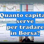 Quanto capitale serve per tradare in Borsa 150x150